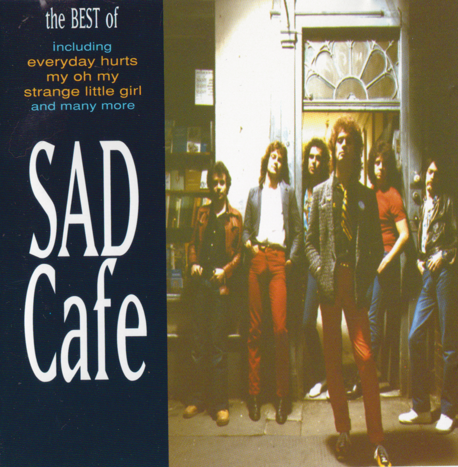 Best of Sad Cafe