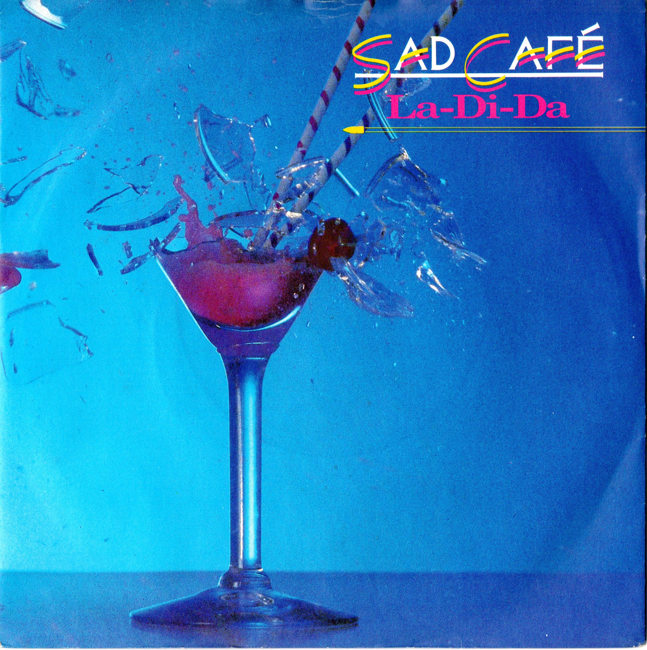 Sad Cafe 7