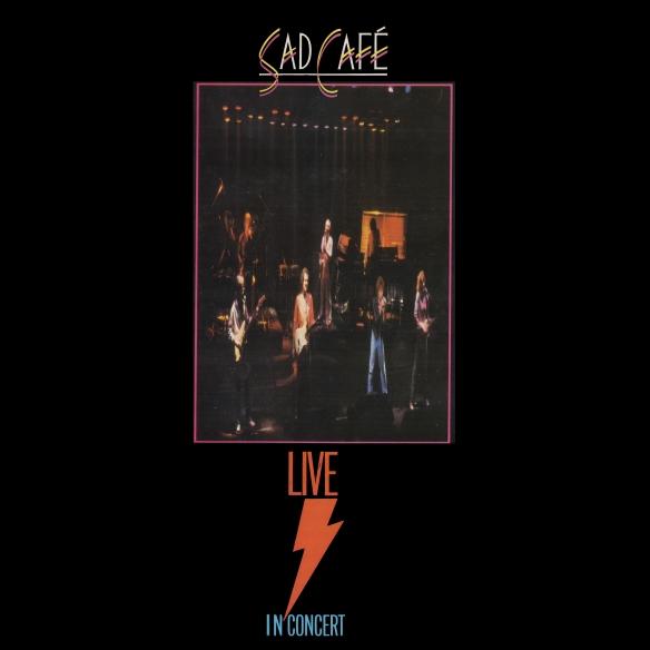 Sad Cafe Live 4
