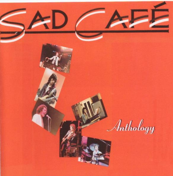 Sad Cafe - The Anthology