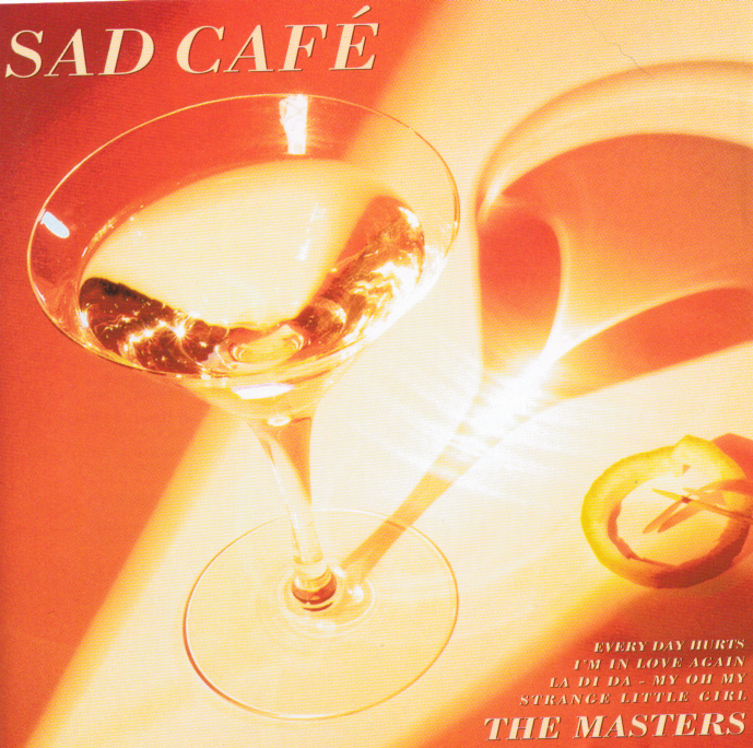 Sad Cafe The Masters
