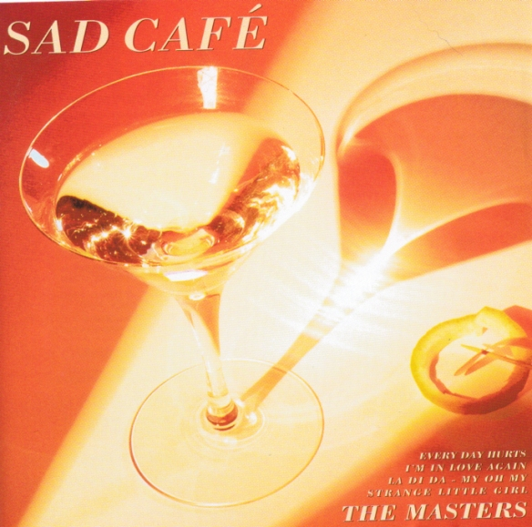 Sad Cafe The Masters