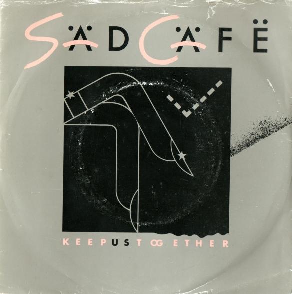 Sad Cafe Why Keep 7